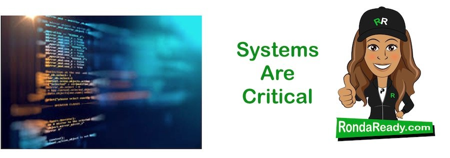 Systems are critical