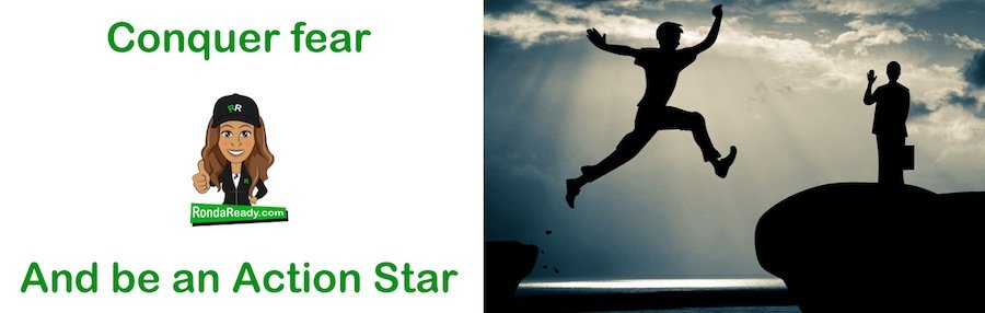 Conquer fear and be an action star