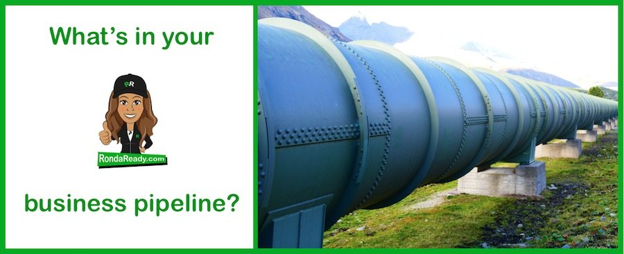 What's in your Business pipeline?