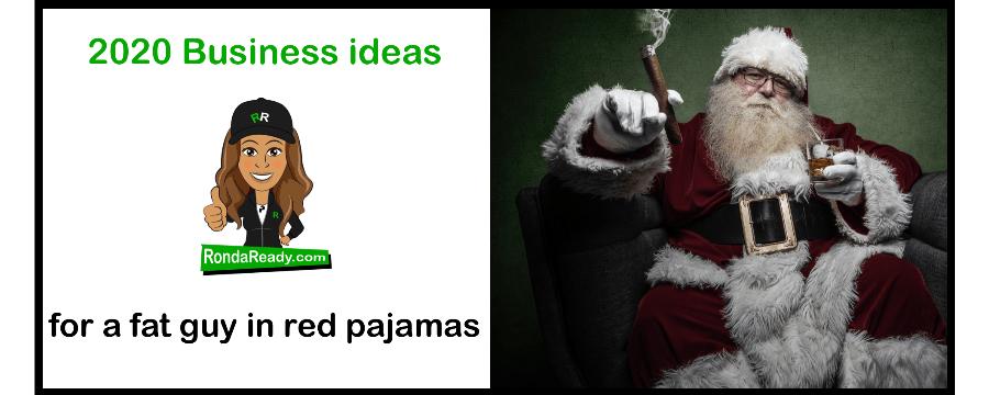 2020 business ideas for Santa