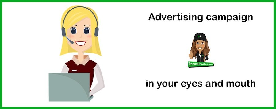 Advertising campaign in your eyes and mouth