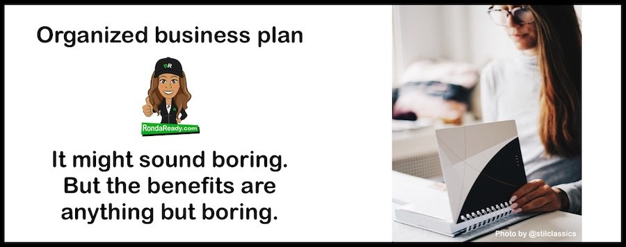 Organized business plan