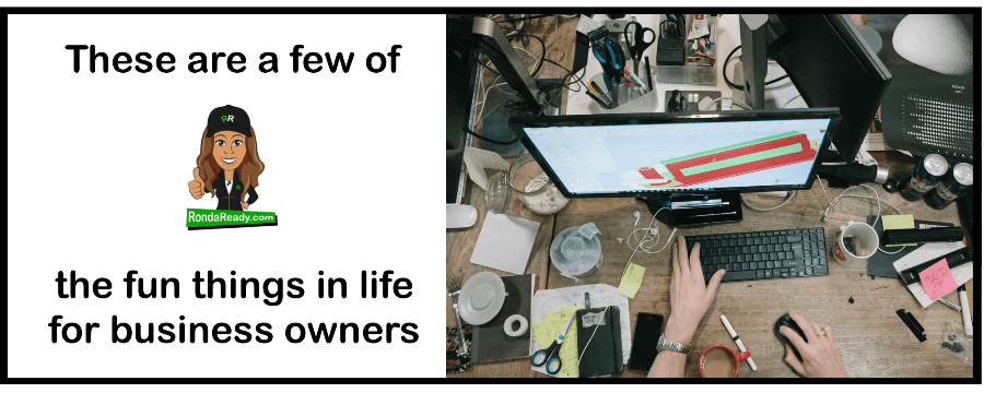 Fun things in life for business owners