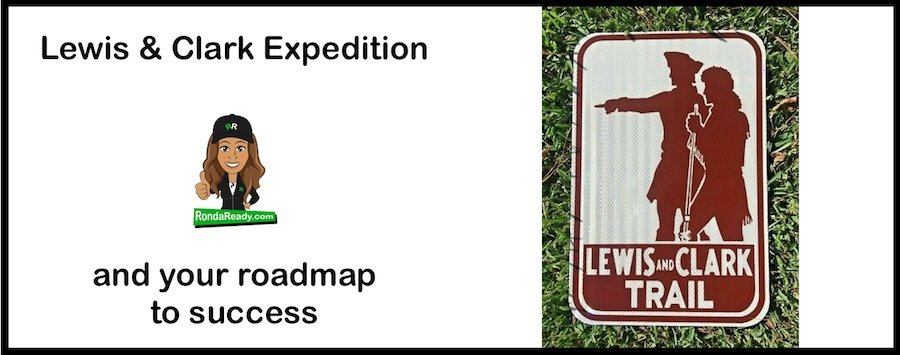 Lewis and Clark Expedition and your roadmap to success