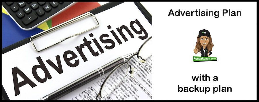 An advertising plan is even better with a backup plan