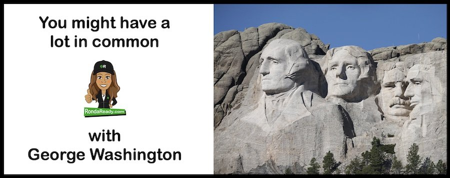 What do you have in common with George Washington?