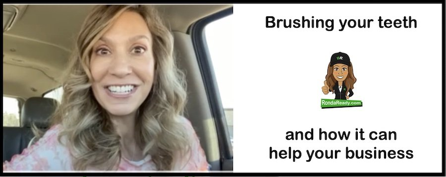Brushing your teeth and how that helps your business