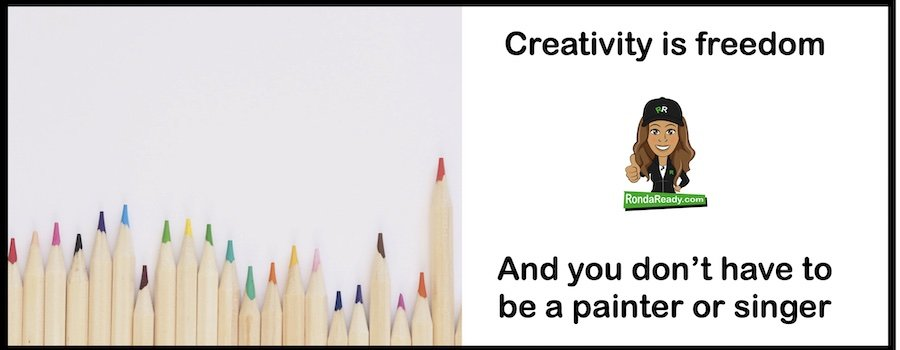 Creativity is freedom - or do you prefer your prison?