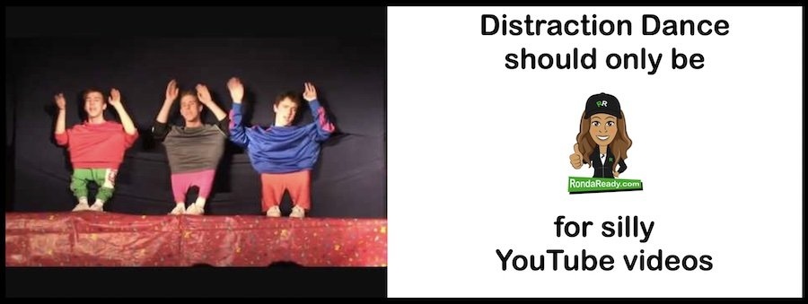 Distraction dance should only be for silly YouTube videos