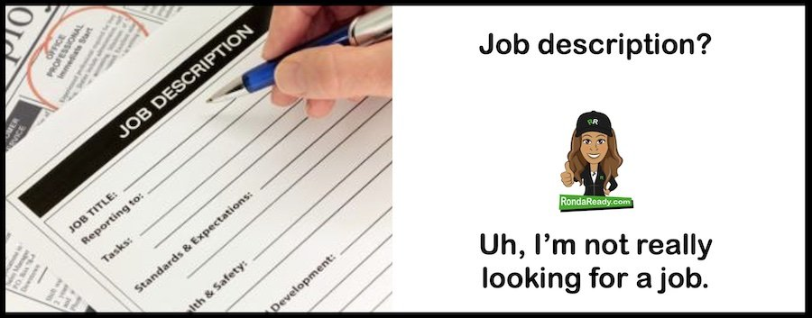Job description? No, I'm not looking for one.