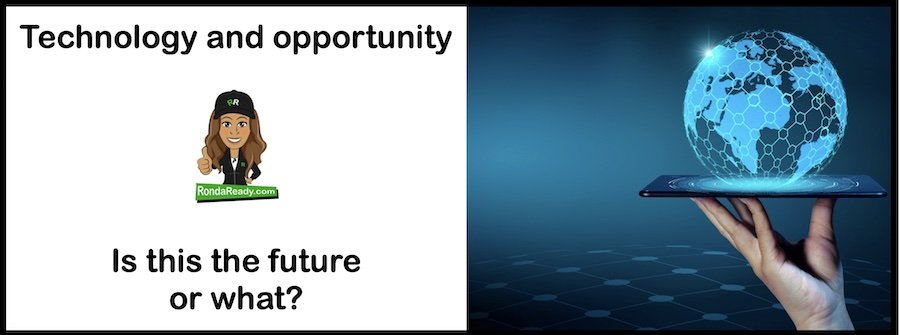 Technology and opportunity - is this the future or what?