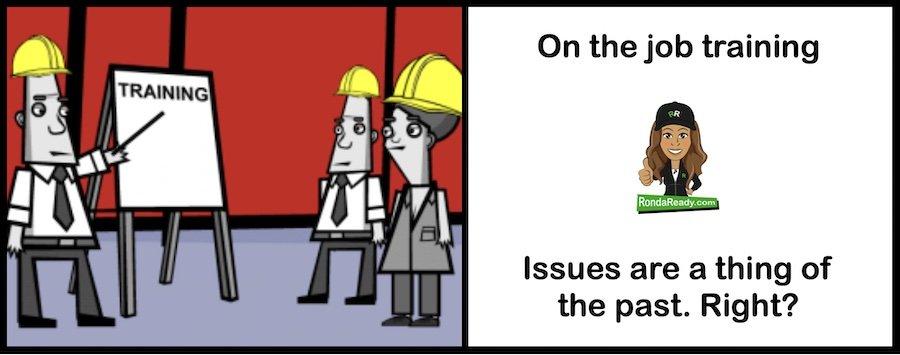 On the job training