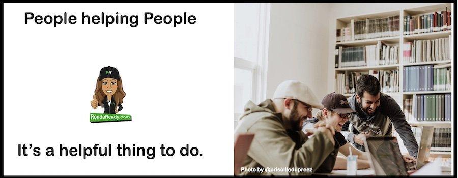 People helping people is so helpful