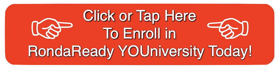 Enroll in RondaReady YOUniversity today and start system thinking.