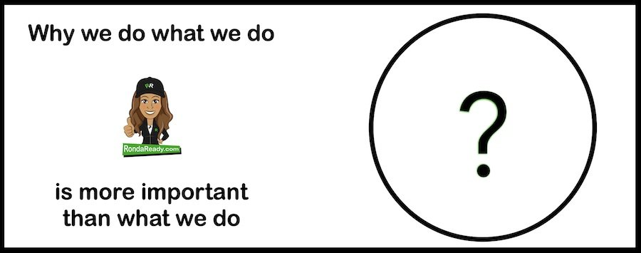 Why we do what we do is more important than what we do