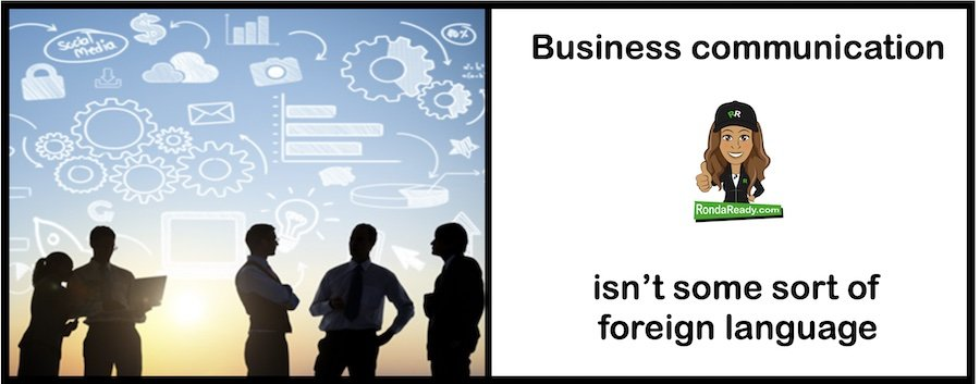 Business communication is not a foreign language