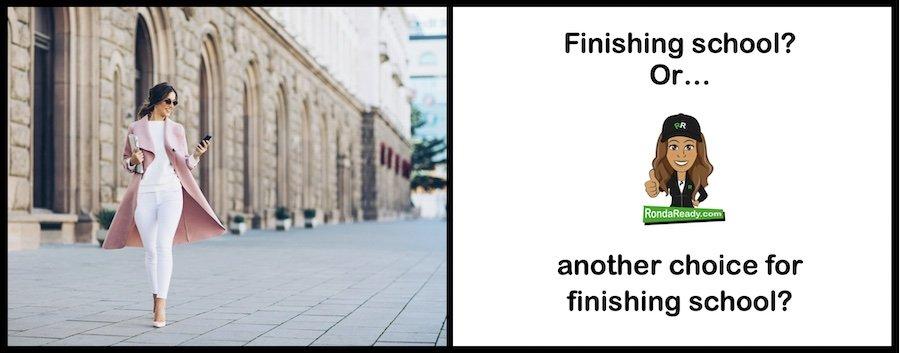 A Finishing School? Or another choice for finishing school?
