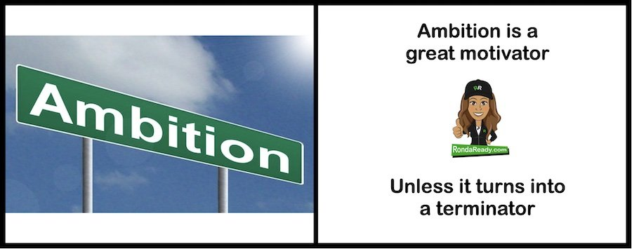 Ambition is a great motivator until it's not