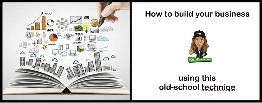 Build your business using this old-school technique
