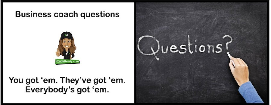 Business coach questions for the inquiring entrepreneur