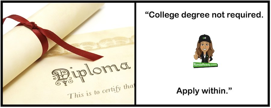 College degree not required. Apply within.